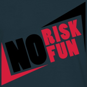 No Risk No Fun T-skjorter - T-skjorte for menn