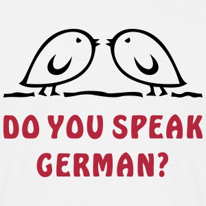 TWEETLERCOOLS - do you speak german? - Männer T-Shirt
