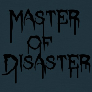 Disaster Master T-shirts - Mannen T-shirt