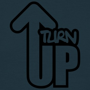 Turn Up T-Shirts - Men's T-Shirt