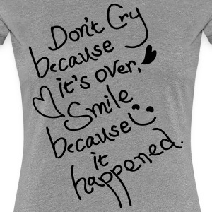 Don't Cry Women's Classic T-Shirt - Women's Premium T-Shirt