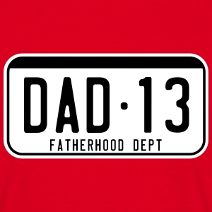 DAD 2013 license plate fatherhood dept. 2C T-Shirt - T-skjorte for menn