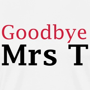 Good bye Iron Lady Margaret Thatcher - Men's Premium T-Shirt
