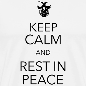 keep calm and rest in peace skull T-shirts - Herre premium T-shirt