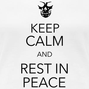 keep calm and rest in peace skull Camisetas - Camiseta premium mujer