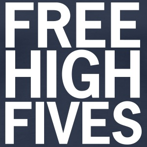 Free High Fives - Frauen Premium T-Shirt