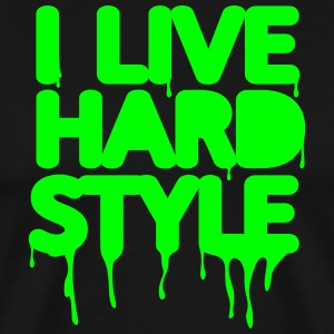 I live hardstyle / Techno Music / Electro | neon g - Men's Premium T-Shirt