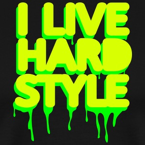 i live hardstyle / techno music Tee shirts - T-shirt Premium Homme