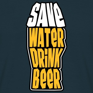 Save Water Drink Beer Tee shirts - T-shirt Homme