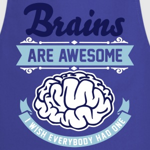 Brains are awesome - I wish everbody had one Forklæder - Forklæde