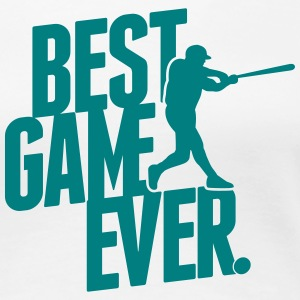 best game ever - baseball T-shirts - Vrouwen Premium T-shirt