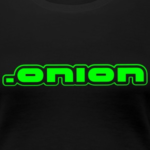 .onion anonymous Camisetas - Camiseta premium mujer