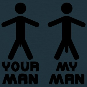 Your My Man T-shirts - Herre-T-shirt