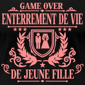 Enterrement de vie de jeune fille - Game Over Tee shirts - T-shirt Premium Femme