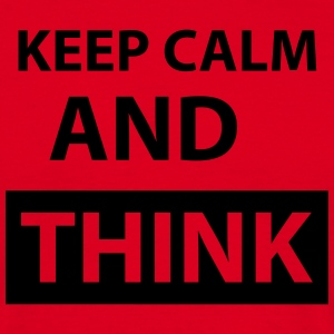 keep_calm_and_think T-Shirts - Männer T-Shirt