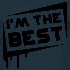 I'm The Best T-Shirts
