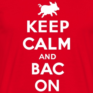 Keep calm and bacon T-shirts - Mannen T-shirt