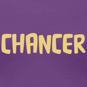 chancer T-Shirts - Women's Premium T-Shirt
