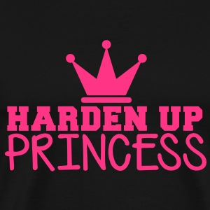 HARDEN UP PRINCESS with a royal crown T-Shirts - Men's Premium T-Shirt