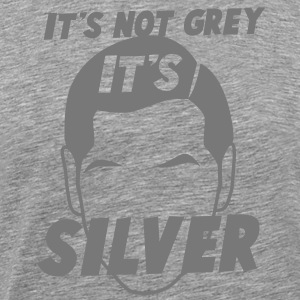 IT's not GREY it's SILVER Fox male man dad T-Shirts - Men's Premium T-Shirt