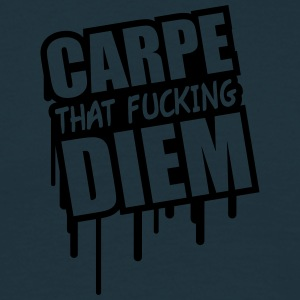 Carpe That Fucking Diem T-shirts - T-shirt herr