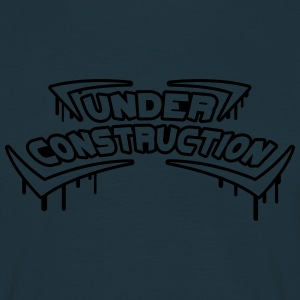 Under Construction T-Shirts - Männer T-Shirt