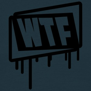 WTF Graffiti T-Shirts - Men's T-Shirt
