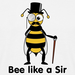 bee like a sir T-Shirts - Männer T-Shirt