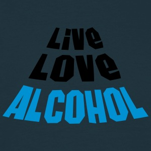Live Love Alcohol Tee shirts - T-shirt Homme