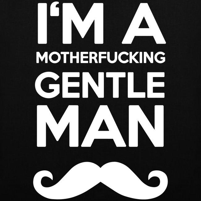 I'm a motherfucking Gentleman Tasche Beutel