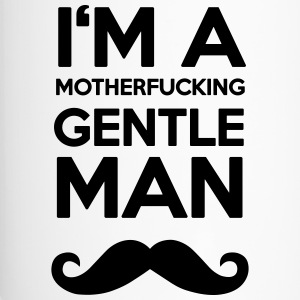 I'M A MOUTHERFUCKING GENTLEMAN MOUSTACHE Flaschen & Tassen - Thermobecher