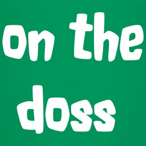 On the Doss Shirts - Teenage Premium T-Shirt
