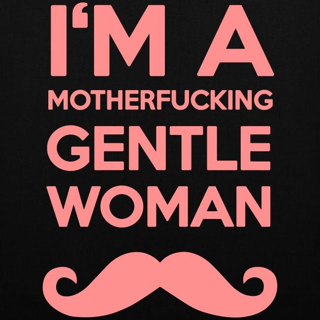 I'm a motherfucking Gentlewoman Tasche Beutel