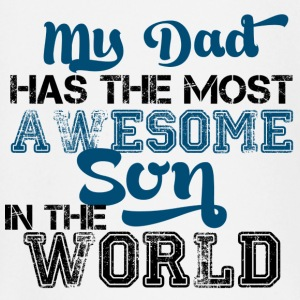 My dad has the most awesome son in the world Kinder & Babys - Baby Langarmshirt
