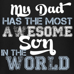 My Dad has the most awesome son in the world Langarmshirts - Baby Langarmshirt