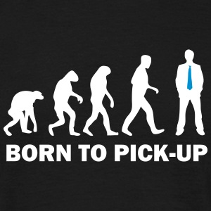 born to pick up T-Shirts - Männer T-Shirt