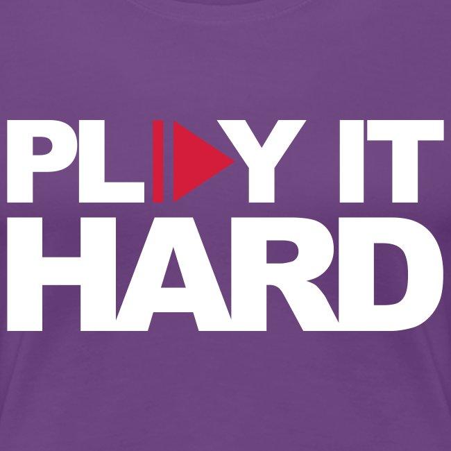 Play it hard Girlie schwarz/weiß