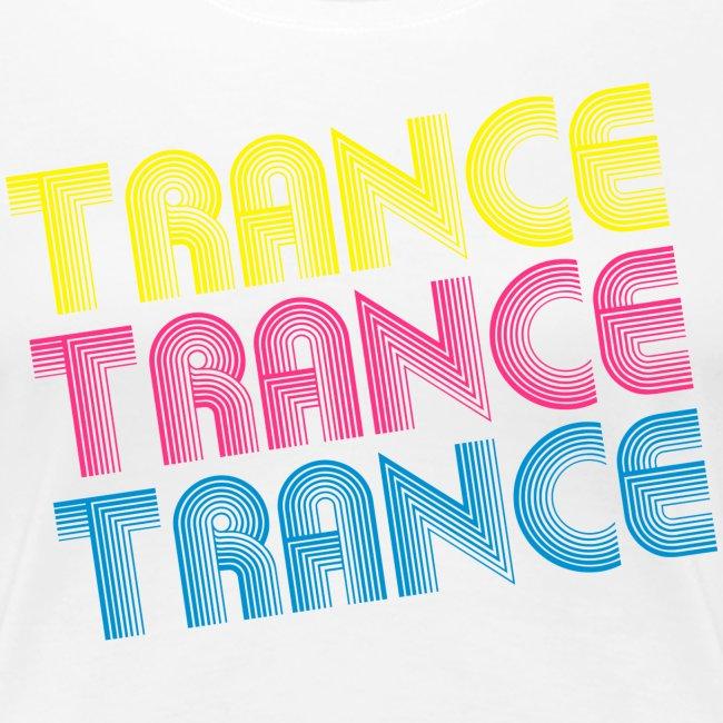 Trance Trance Trance Girlie weiß