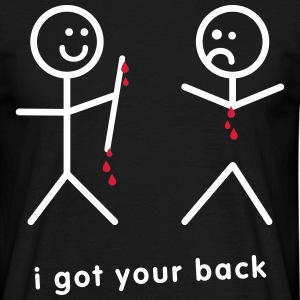Blood Dripping I Got Your Back - Men's T-Shirt