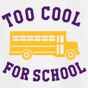 TOO COOL FOR SCHOOL T-Shirts - Teenager T-Shirt