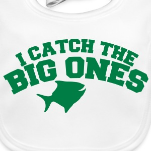 I CATCH THE BIG ONES! funny fisherman fishing  Accessories - Baby Organic Bib