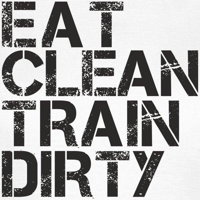 Eat Clean Train Dirty  Womens