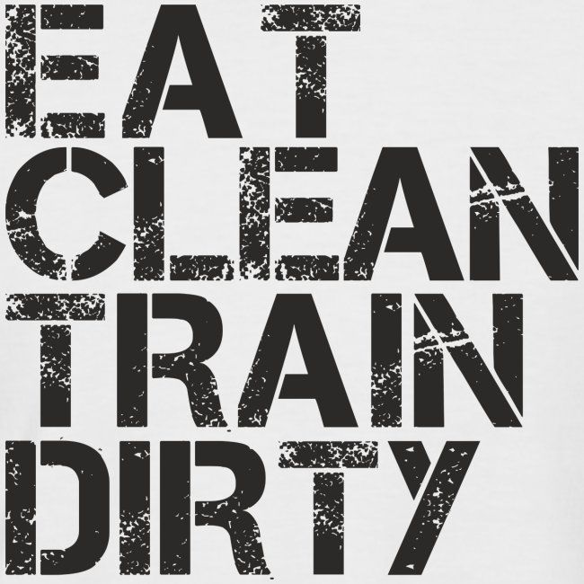 Eat Clean Train Dirty Baseball tee