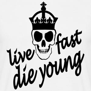 live fast die young T-Shirts - Männer T-Shirt
