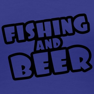 Fishing And Beer T-shirts - Premium-T-shirt dam