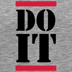 Do It T-shirts - Mannen Premium T-shirt