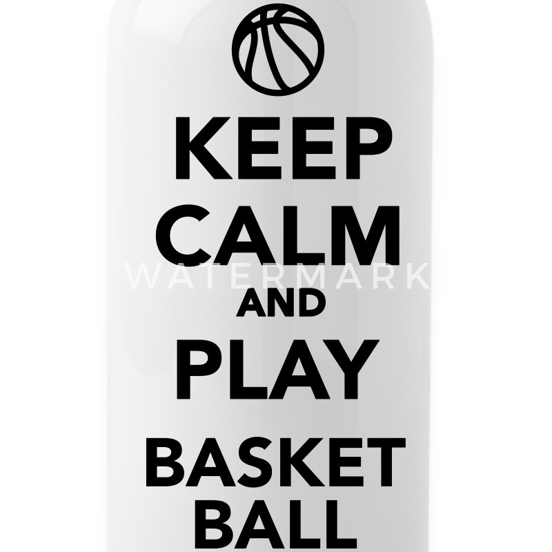 Keep calm and play basketball - Gourde