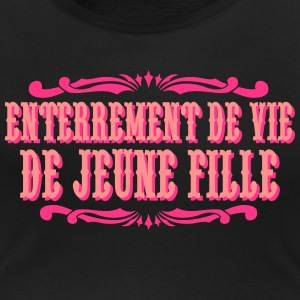tee shirts enterrement de vie de jeune fille spreadshirt. Black Bedroom Furniture Sets. Home Design Ideas