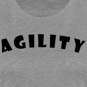 Agility Text T-Shirts - Frauen Premium T-Shirt