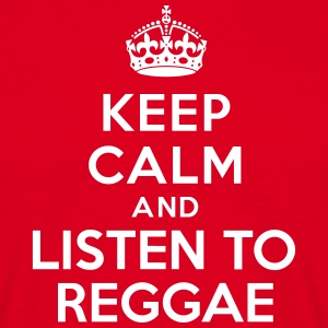 Keep calm and listen to Reggae Tee shirts - T-shirt Homme